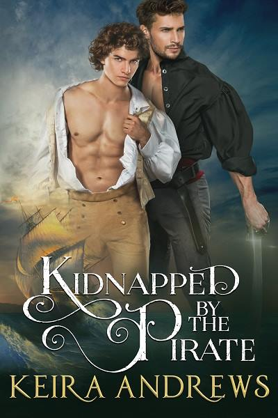 Kidnapped By The Pirate By Keira Andrews  Drops Of Ink-3002